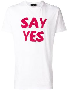 Say Yes T-shirt - Farfetch Dsquared2, Casual Wear, High Fashion, Short Sleeves, Sayings, Cotton, Mens Tops, T Shirt, How To Wear