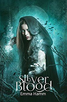 Silver Blood (Series of Blood, by Emma Hamm - Fantasy Book Fantasy Books To Read, Fantasy Authors, Fantasy Book Covers, Fantasy Fiction, Fantasy Romance, Love Book, Book 1, Good Books, My Books