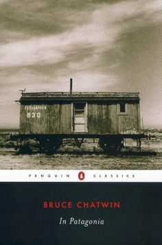 """In Patagonia by Bruce Chatwin. Described as a """"little masterpiece of travel, history, and adventure"""", In Patagonia charts a six-month journey made by Bruce Chatwin in 1972 from the Rio Negro to the world's southernmost city, Ushuaia."""