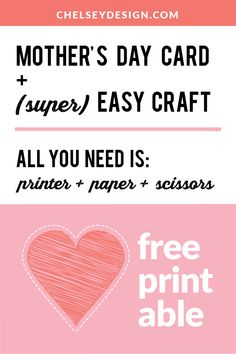 A super easy craft and printable card for Mother's Day! No glue, no glitter, no artistic ability needed! Just paper, glue, and scissors. Printable Cards, Free Printables, Mothersday Cards, Sweet Messages, Free Prints, Pick One, First Names, All You Need Is, Diy Cards