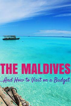 How to Visit the Maldives on just $50 a day #MaldivesTravel #VisitMaldives