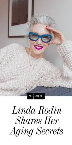 Linda Rodin On Aging - Frauen Haar Mode Rodin, Quirky Fashion, Bohemian Fashion, Advanced Style, Ageless Beauty, Aging Gracefully, Fashion Over 40, Madame, Silver Hair