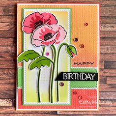 Birthday Poppies by cathymac - Cards and Paper Crafts at Splitcoaststampers Poppy Photo, Split Coast Stampers, Altenew Cards, Lord Is My Strength, Joy Of The Lord, Right Brain, Stamp Making, Paper Roses, Card Sketches