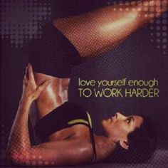Pain is weakness leaving the body!  Sweat is your fat cells crying!  Do the work, get the results!