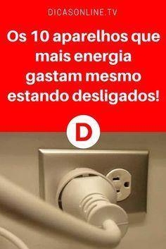 Poupar energia   Os 10 aparelhos que mais energia gastam mesmo estando desligados!   Depois desta informação, você vai fazer uma grande economia na sua conta de luz. Leia e saiba tudo ↓ ↓ ↓