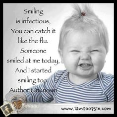Smiling is infectious!