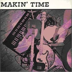 Images for Makin' Time - No Lumps Of Fat Or Gristle Guaranteed A Moment In Time, Fat, Movie Posters, Image, Music, Musica, Musik, Film Poster, Muziek