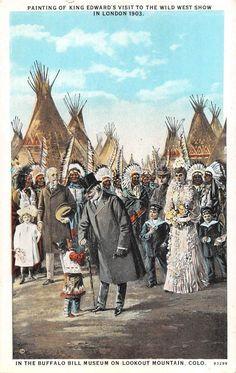 Buffalo Bill, King Edward Visits The Wild West Show 1903