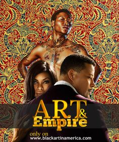 #EMPIRE - Art and  Empire: Perspectives On Fox's Hot New Show!