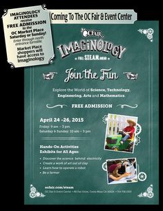Next weekend(April 25 & 26) attend Imaginology at the OC Fair & Event Center and get in FREE to the OC Market Place. Bring the kids to enjoy this great event, and then use the turnstile entrance to get in FREE to the swap meet.