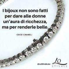 """""""I bijoux non sono fatti per dare alle donne un'aura di ricchezza, ma per renderle belle."""" -Coco Chanel  Per Info: ✉ info@lostivale.eu https://lostivale.eu/ #LoStivale #Style #Collana #Bracciale #Anello #Gioiello #Gioielli #Fashion #Trendy #Articoli da #Regalo #Oro #Argento #Luxury #Montblanc #Pen #Bracelet #Necklace #Ring #Jewel #Jewels #Bijoux #Jewellery #Jewelry #Collier #Diamante #Diamanti"""