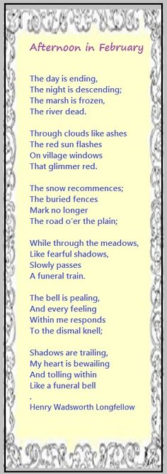 Afternoon in February ....Henry Wadsworth Longfellow