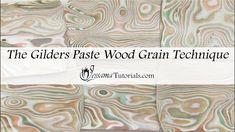 The Gilders Paste Wood Grain Technique