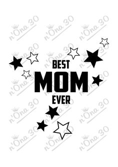 BEST MOM EVER design file for Silhouette or other por Nona30