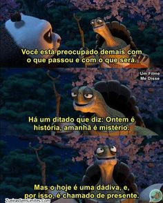 Image about rua in legendas by B. Kung Fu Panda, Sad Love, Disney Dream, Good Vibes, Movie Quotes, Dreamworks, Movies And Tv Shows, Inspirational Quotes, Pasta