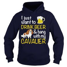 Cavalier King Charles ▼ Spaniel DRINK BEERIf you dont like this Tshirt please use the Search Bar on the top right corner to find the best one for you Simply type the keyword and hit EnterSDSDS