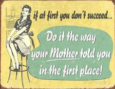 If At First - Mom Tin Sign Tin Sign at AllPosters.com
