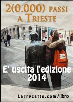 Italian-speaking tourist about to visit #Trieste? Here's my essential, fun and cheap guide: www.larrycette.com/libro (Available in Italian only)