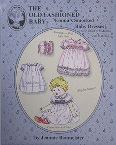 """""""Emma's Smocked Baby Dresses"""" - Size Infant to 6 Months included. 2 views included. Slip & bonnet patterns included."""