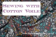 Tips from Fabricology on sewing with cotton voile fabric