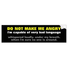Capable of Bad Language Bumper Sticker