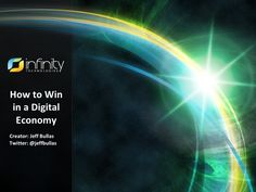 how-to-win-in-a-digital-economy-13614938 by Jeff Bullas via Slideshare