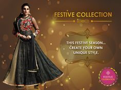 Festive Collection This festive season...Create your own unique style.  #Diwaali, #Disha, #Trends, #Diwaalicelebrations