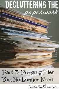 DeCluttering Paperwork Part 3: Purging Files You No Longer Need