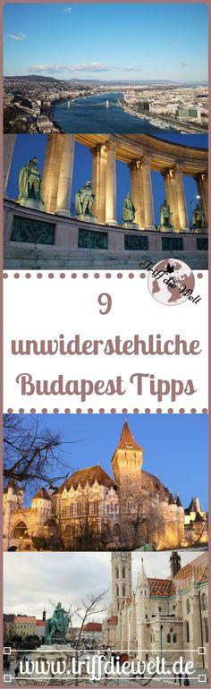 Was gibt es in Ungarns Hauptstadt Budapest zu tun und zu sehen? Mit meinen 9 Budapest Tipps kannst du schöne Tage in der Stadt verbringen.