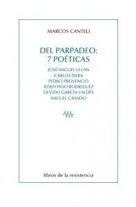 #recomiendo #poesía #ensayo #Delparpadeo @marcoscanteli #RomeroBarea #RevistaNayagua22 @FCPJH https://romerobarea.wordpress.com/2015/07/29/marcos-canteli-parpadeos-en-constelacion/ …