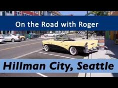 Hillman City - On the Road with Roger