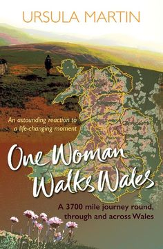 A charity walk round Wales in support of Target Ovarian Cancer and Penny Brohn Cancer Care. One woman walks over 2000 miles in between post-cancer hospital appointments. Clare Balding, Winter's Tale, Ursula, Wales, Good Books, Ebooks, Walking, In This Moment, Woman