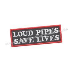 LOUD PIPES SAVE LIVES 10x3,5cm Patch Aufnäher gestickt Biker Patches Rot Weiß