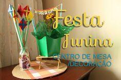 FESTA JUNINA  - CENTRO DE MESA / DECORAÇÃO