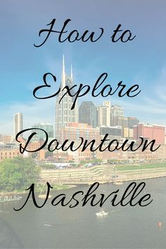 Explore the myriad of downtown Nashville attractions in just one day! From Broadway to Printers Alley, downtown Nashville is the place to be. Nashville Attractions, Nashville Vacation, Tennessee Vacation, Nashville Tennessee, Vacation Trips, Dream Vacations, Vacation Spots, Nashville Downtown, East Tennessee