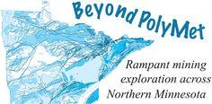 Feature | Beyond PolyMet: Rampant mining exploration across Northern Minnesota - Anne Stewart | 07/29/14 | Zenith City Weekly