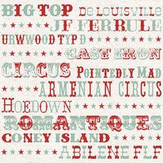 Circus/Carnival Fonts Free  Big Top  De Louisville  J F Ferrule  URWWood Typ D  Cast Iron  Circus  Pointedly Mad  Armenian Circus  Hoedown  Romantiques  Coney Island  Abilene FLF
