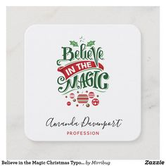 Believe in the Magic Christmas Typography Square Business Card