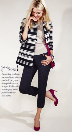 Ann Taylor: (Don't let my pencil skirts hear me say this) I want those pants....just as long as I have the pumps too.