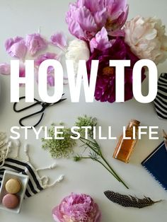 HOW TO STYLE STILL L