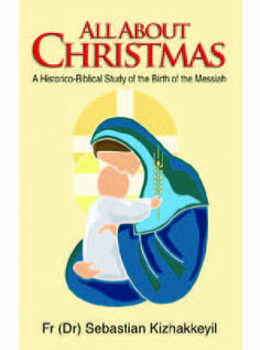 All About Christmas A Historico-Biblical Study of the Birth of the Messiah