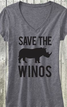 Save the Winos! The perfect shirt for a Wine Date with the Bridesmaids, or #Brunch! Click here to buy http://nobullwoman-apparel.com/collections/fitness-tanks-workout-shirts/products/save-the-winos-gray-v-neck-shirt