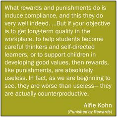 Some insight from Alfie Kohn on rewards and punishment