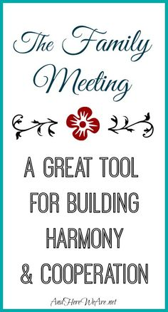The Family Meeting: Building Harmony and Cooperation | And Here We Are                                                                                                                   And Here We Are (Ariana Mullins)