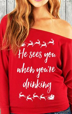 Santa is coming to town, and he sees you when you're drinking! Cute #Christmas off-shoulder sweater by Nobull Woman. Click here to buy http://nobullwoman-apparel.com/collections/holiday/products/he-sees-you-when-youre-drinking-christmas-sweater