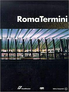 Amazon.it: Roma Termini - aa.vv. - Libri