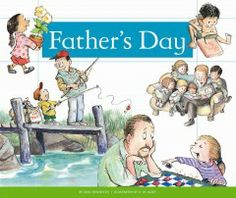Father's Day by Ann Heinrichs - Provides information about the history and traditions of Father's Day.