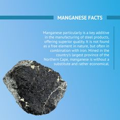Manganese particularly is a key additive in the manufacturing of steel products, offering superior quality. It is not found as a free element in nature, but often in combination with iron. Mined in the country's largest province of the Northern Cape, manganese is without a substitute and rather economical. Its demand came about as China toughened its ecological requirements in 2014 with an emphasis on clean energy, increasing steel quality standards and instituting the shutdown of local… Not Found, Superior Quality, Minerals, Cape, Iron, China, Key, Steel, Country