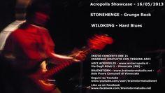 Acropolis Showcase 16/05/2013: Stonehenge + Wildking @ Arci Acropolis + Brainstorm Studio - Sale Prove Comunali di Vimercate