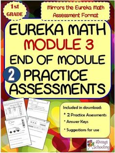 1st+Grade+Eureka+Math+Module+3+End+of+Module+Practice+Assessments+from+Always+Schooling+on+TeachersNotebook.com+-++(18+pages)++-+1st+Grade+Eureka+Math+Module+3+End+of+Module+Practice+Assessments 2+practice+assessments+in+Eureka+Math+Format+with+answer+pages.
